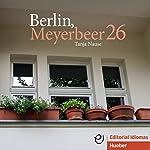 Berlin, Meyerbeer 26 | Tanja Nause