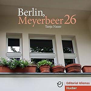 Berlin, Meyerbeer 26 | Livre audio