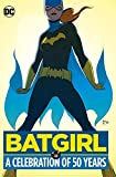 Batgirl: A Celebration of 50 Years