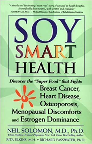 Soy Smart Health: Discover the Super Food That Fights Breast