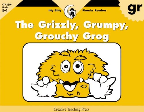 The Grizzly, Grumpy, Grouchy Grog, Itty Bitty Phonics Reader (Itty-bitty Phonics Readers) ebook