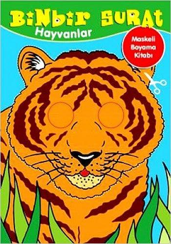 Binbir Surat Hayvanlar Maskeli Boyama Kitabi 9786050909265