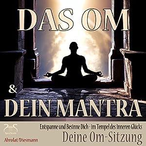 Das Om und Dein Mantra Hörbuch