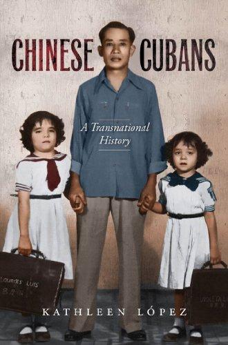 (Chinese Cubans: A Transnational History (Envisioning Cuba) )