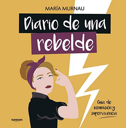 Diario de una rebelde: María Murnau: 9788417247331: Amazon ...