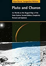 Pluto and Charon: Ice Worlds on the Ragged Edge of the Solar System, 2nd Edition