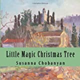 Little Magic Christmas Tree, Susanna Chobanyan, 1496132017