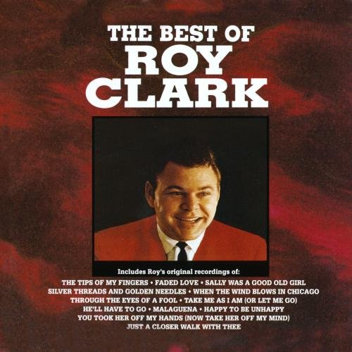 Best Of Roy Clark, The by Clark, Roy