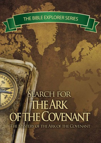 Search for the Ark of the Covenant (Story Of The Ark Of The Covenant)