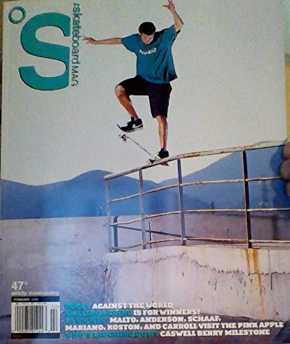 Goofy Against the World / LA Vs. NYC - Malto, Anderson, Schaaf, Mariano, Koston, & Carroll Visit the Pink Apple / Caswell Berry Milestone - (The Skateboard Mag # 47, February 2008)