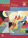Alfred's Group Piano for Adults Student Book 1 (Second Edition): An Innovative Method Enhanced With Audio and Midi Files for Practice and Performance (Alfred's Group Piano for Adults)
