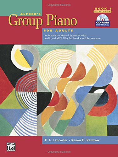 Alfred's Group Piano for Adults Student Book 1 (Second Edition): An Innovative Method Enhanced With Audio and Midi Files for Practice and Performance (Alfred's Group Piano for Adults) cover