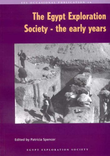 The Egypt Exploration Society - the early years (Occasional Publication)