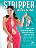 Stripper Dance! Professional Exotic Dance Routines and Striptease Technique from Elite Clubs