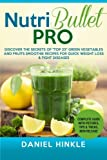 "NutriBullet PRO: Discover the Secrets of ""Top"