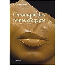 CHRONIQUE DES REINES D'ÉGYPTE