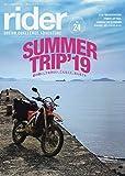 rider (ライダー) Vol.24 [雑誌] (オートバイ2019年7月号臨時増刊)