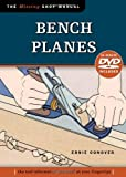 Bench Planes, Ernie Conover and Jim Kingshott, 156523538X