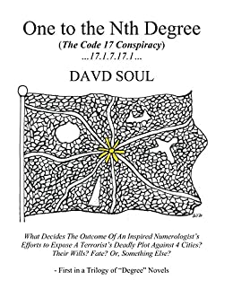 "One to the Nth Degree: (The Code 17 Conspiracy) (""Degree"" Trilogy) by [Soul, Davd]"