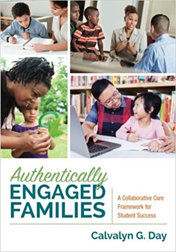 A Collaborative Care Framework for Student Success Authentically Engaged Families