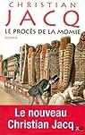 Le procès de la momie par Jacq