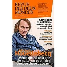 Revue des Deux Mondes juillet-août 2016: Complot et complotisme