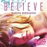 BELIEVE(スマプラ対応)(★CUTIE HONEY -TEARS-盤★)