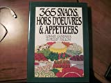 365 Snacks, Hors D'Oeuvres and Appetizers, Lonnie Gandara and Peggy Fallon, 0060165367