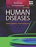 Workbook for Neighbors/Tannehill-Jones' Human Diseases, 4th 4th Edition