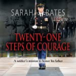 Twenty-One Steps of Courage | Sarah Bates