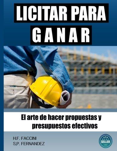 Descargar Libro Tecnicas Para Licitar: El Arte De Hacer Propuestas Y Presupuestos Efectivos Dr Humberto Fernandez