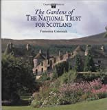 Front cover for the book The gardens of the National Trust for Scotland by Francesca Greenoak