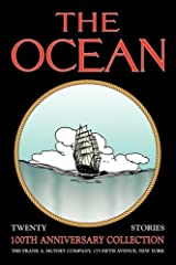 The Ocean: 100th Anniversary Collection Paperback