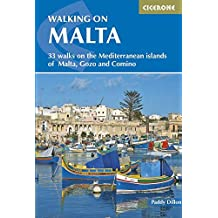 Walking on Malta: 33 walks on the Mediterranean islands of Malta, Gozo and Comino