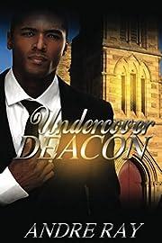 Undercover Deacon
