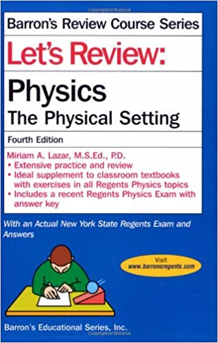 Let's Review: Physics: The Physical Setting (Barron's Let's