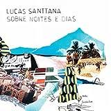 Lucas Santtana//Sobre Noites e Dias