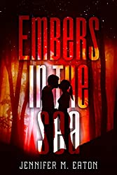 Embers In the Sea (Fire in the Woods)