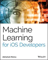 Machine Learning for iOS Developers Front Cover
