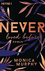 Never Loved Before: Roman (Never-Serie 1) (German Edition)