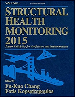Structural Health Monitoring 2015: System Reliability for Verification and Implementation