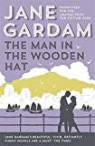 By Jane Gardam The Man In The Wooden Hat (Old Filth Trilogy 2)