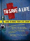 To Save A Life, Todd Hafer and Vicki Kuyper, 1935541064