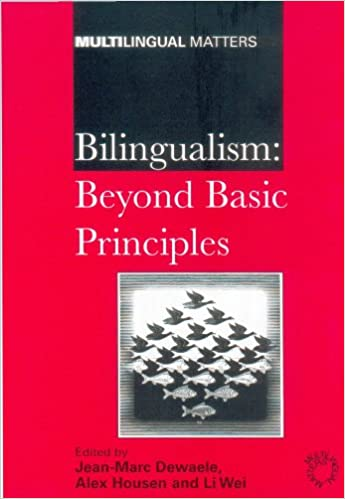 Download Bilingualism: Beyond Basic Principles (Multilingual Matters) PDF, azw (Kindle)