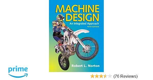 Machine design 5th edition robert l norton 9780133356717 machine design 5th edition robert l norton 9780133356717 amazon books fandeluxe Gallery