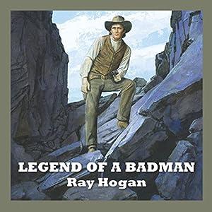 Legend of a Badman Audiobook