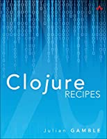 Clojure Recipes Front Cover