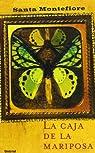 La caja de la mariposa par Santa Montefiore