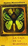 La caja de la mariposa par Montefiore