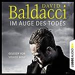 Im Auge des Todes (Will Robie 3)   David Baldacci